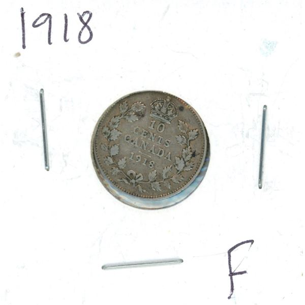 1918 Canadian Silver 10 Cent Coin (F)