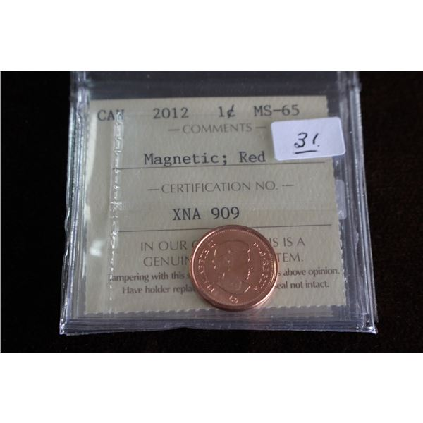 Canada One Cent Coin - 2012, Magnetic Red, Graded MS65