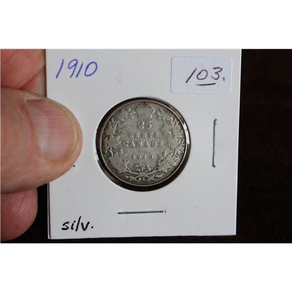 Canada Twenty-five Cent Coin - 1910; Silver