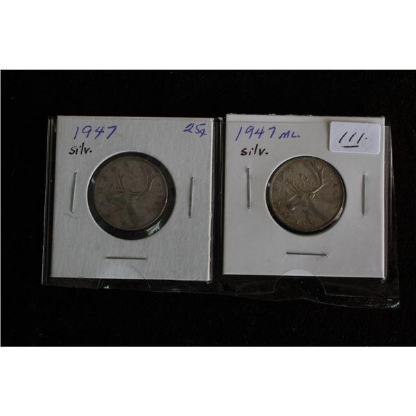 Canada Twenty-five Cent Coins (2) - 1947, 1947ML; Silver