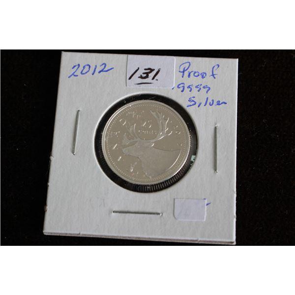 Canada Twenty-five Cent Coin - 2012, Proof, .999 Silver **No GST