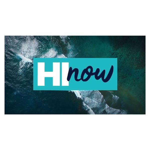 HI Now Weekender Segment on Two TV Stations, Streaming, & Social Media