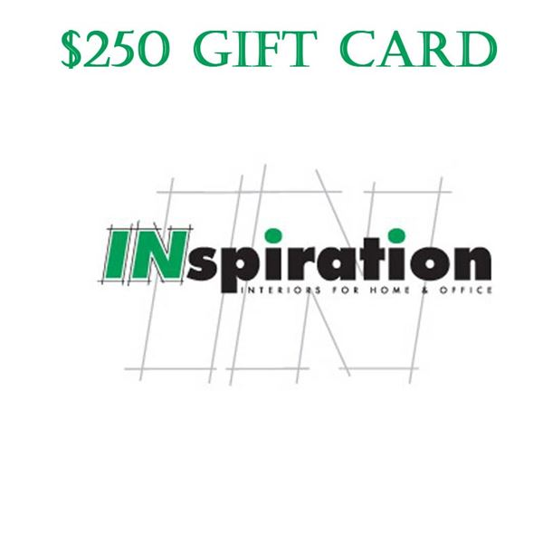 $250 Gift Certificate to Inspiration Interiors Furniture Store