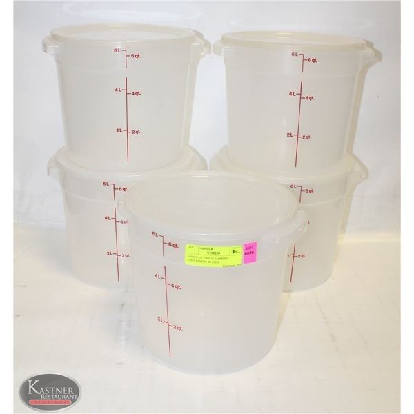 GROUP OF FIVE 6L CAMBRO CONTAINERS W/ LIDS