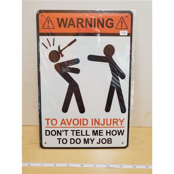 TIN SIGN 'WARNING'