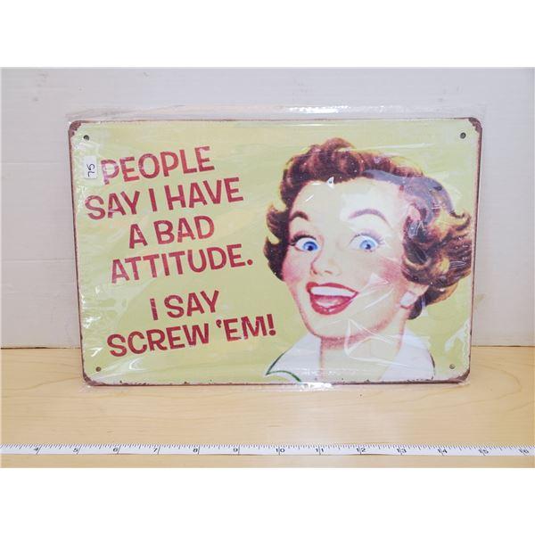 TIN SIGN 'BAD ATTTIUDE'