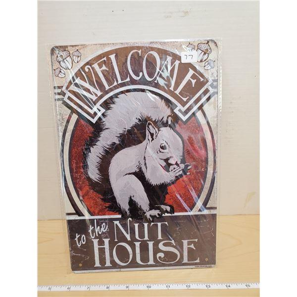 TIN SIGN 'NUT HOUSE'