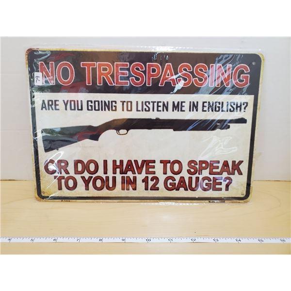 TIN SIGN 'NO TRESSPASING'