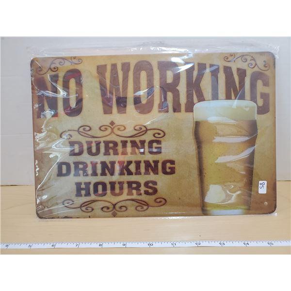 TIN SIGN 'NO WORKING'