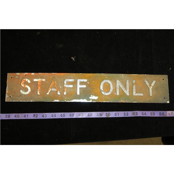 Vintage staff only sign