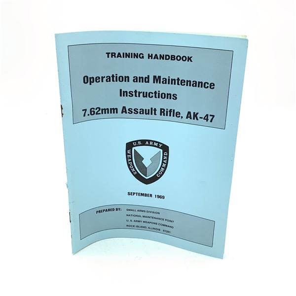 Training Handbook Operation and Maintenance Instructions 7.62 mm Assault Rifle AK-47