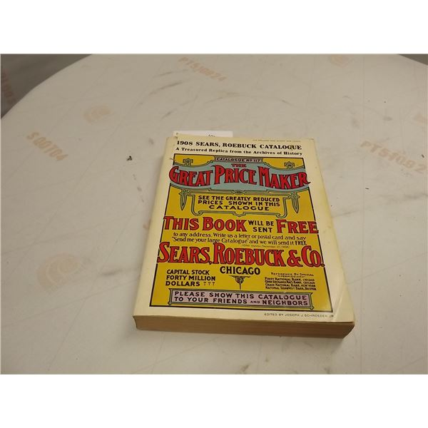 """COLLECTIBLE 1908 SEARS, ROEBUCK & CO. """"THE GREAT PRICE MAKER"""" CATALOGUE"""