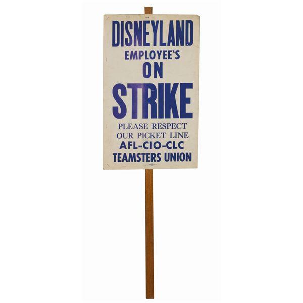 Disneyland on Strike Picket Sign.