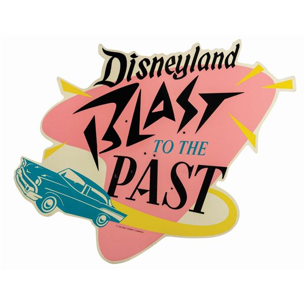 "Oversized ""Blast to the Past"" Disneyland Sign."
