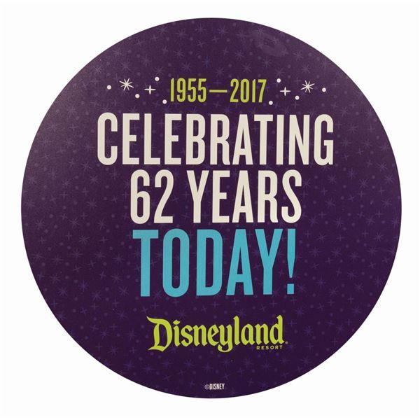 Disneyland 62nd Anniversary Sign.