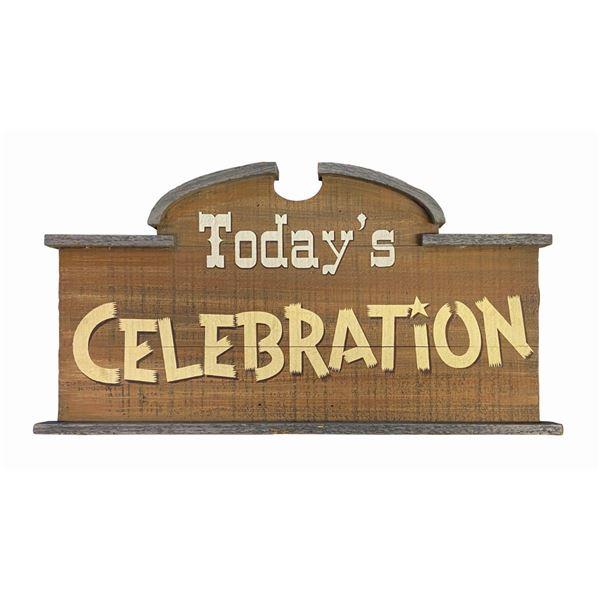 """Big Thunder Roundup """"Today's Celebration"""" Sign."""