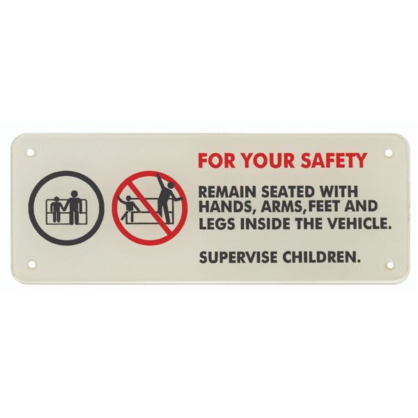 For Your Safety Ride Vehicle Sign.