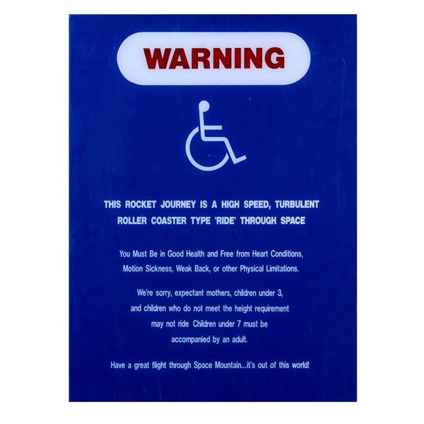 Space Mountain Warning Sign.
