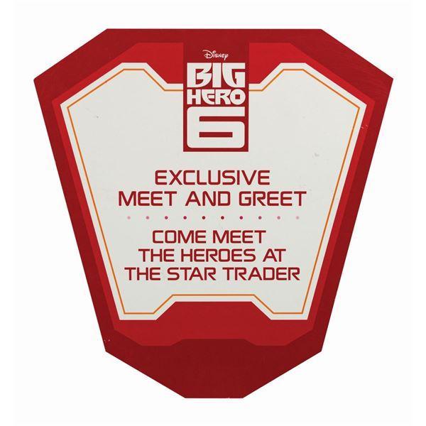 Big Hero 6 Meet and Greet Sign.