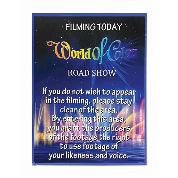 World of Color Road Show Filming Today Sign.