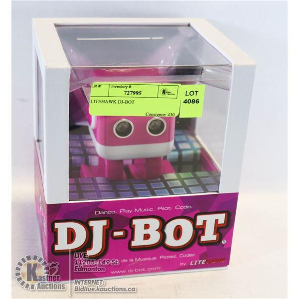 LITEHAWK DJ-BOT DANCE. PLAY MUSIC. PILOT. CODE.
