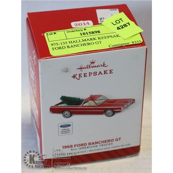 975-135 HALLMARK KEEPSAKE-1968 FORD RANCHERO GT CHRISTMAS ORNAMENT