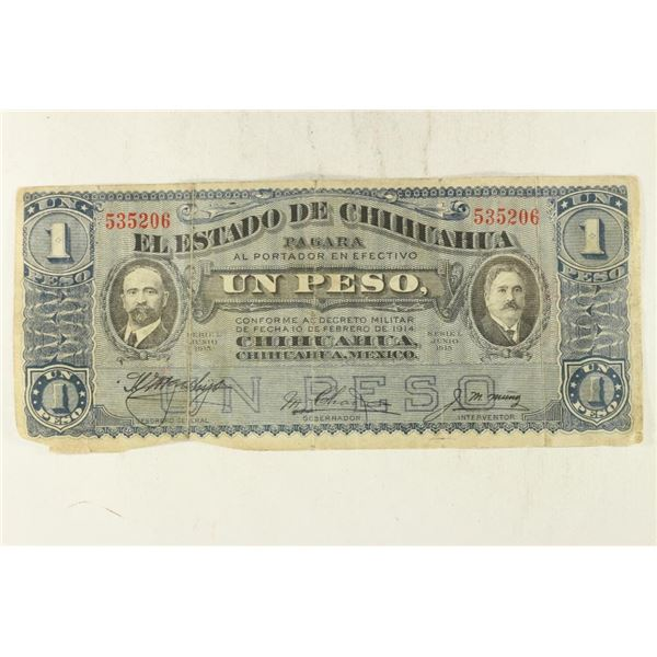 1915 CHIHUAHUA, MEXICO PESO CURRENCY