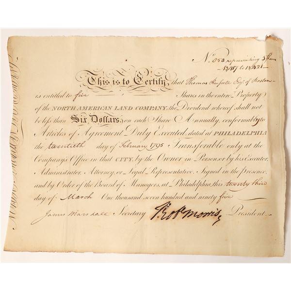North American Land Company Stock to Boston Merchant Thomas Russell, Robert Morris Signature