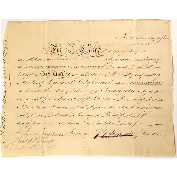 Robert Morris Signed North American Land Company Stock Certificate.   [132753]