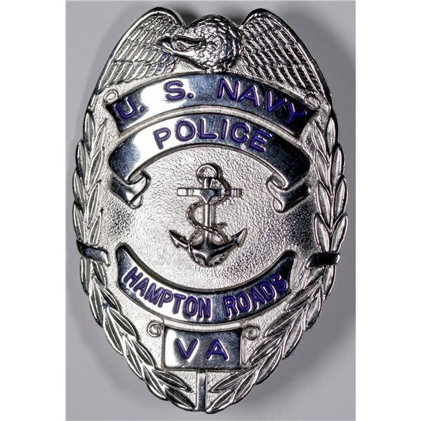 U.S. Navy Police Badge, Hampton Roads, Virginia  [132237]
