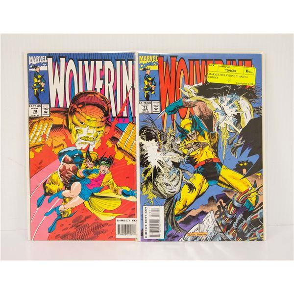MARVEL WOLVERINE 73 AND 74 COMICS