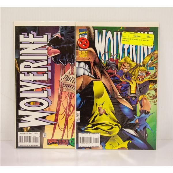 MARVEL WOLVERINE 98 AND 99 COMICS