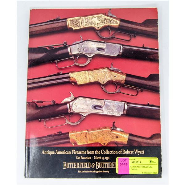 ANTIQUE AMERICAN FIREARMS REFERENCE BOOK