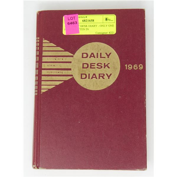 1969 DAILY DESK DIARY - ONLY ONE PAGE WRITTEN IN