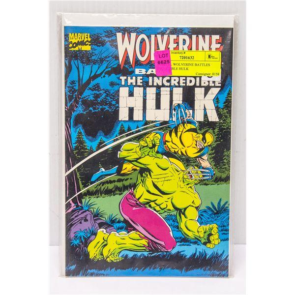 MARVEL WOLVERINE BATTLES INCREDIBLE HULK