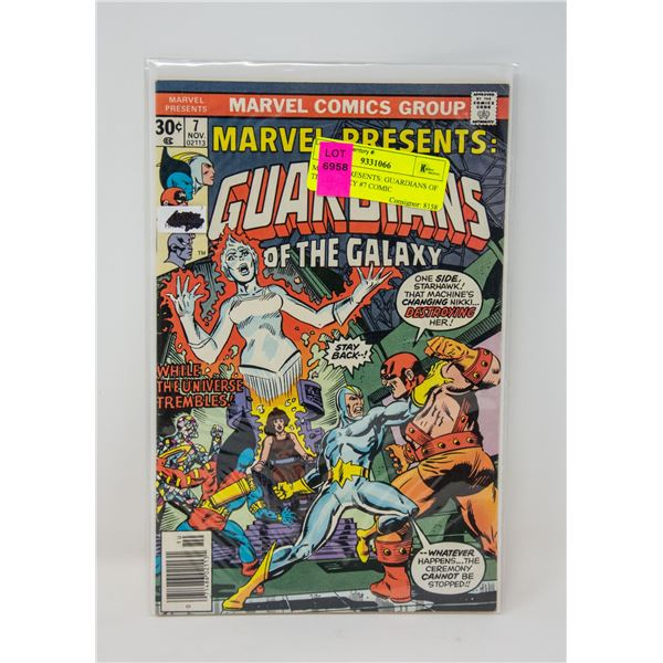 MARVEL PRESENTS: GUARDIANS OF THE GALAXY #7 COMIC