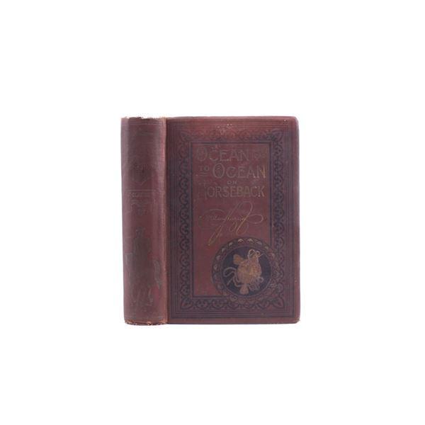 Ocean to Ocean on Horseback First Edition 1895