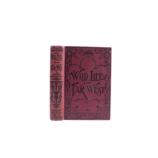 Wild Life in the Far West By C.M. Simpson 1896