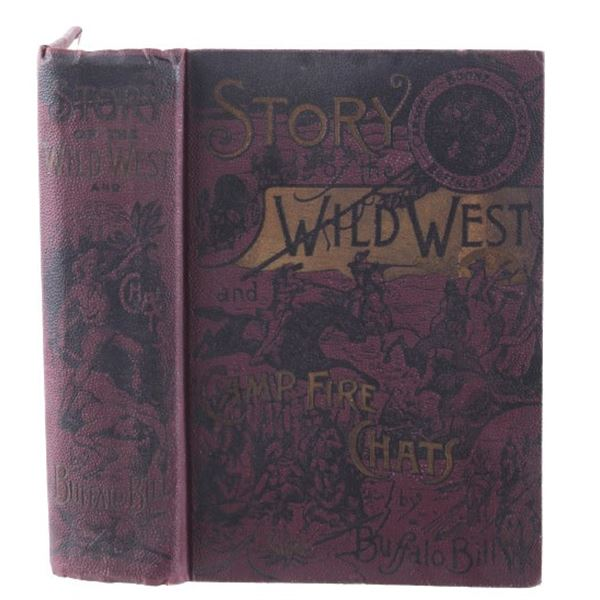 Story of the Wild West by Buffalo Bill 1st Ed 1888