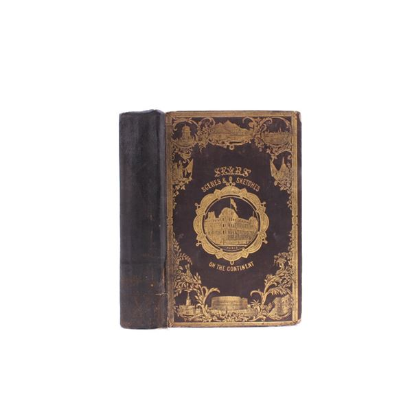 1848 Sears Scenes & Sketches on the Continent