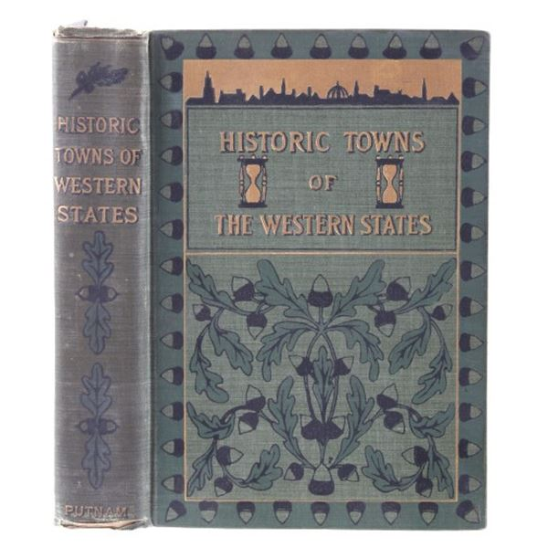 1901 1st Ed. Historic Towns of the Western States