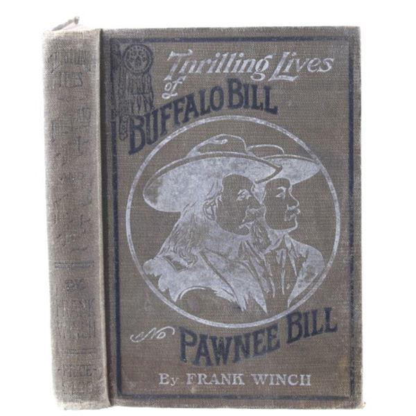 1911 Thrilling Lives Buffalo Bill & Pawnee Bill