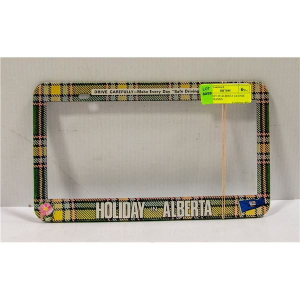 2 HOLIDAY IN ALBERTA LICENSE PLATE FRAMES