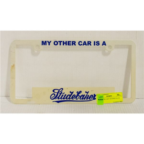 """""""MY OTHER CAR"""" LICENSE PLATE FRAME"""