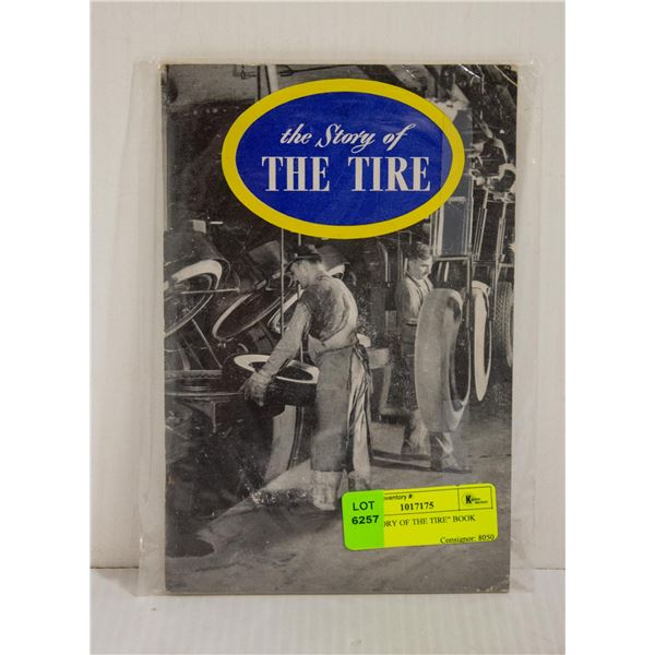 """""""THE STORY OF THE TIRE"""" BOOK"""