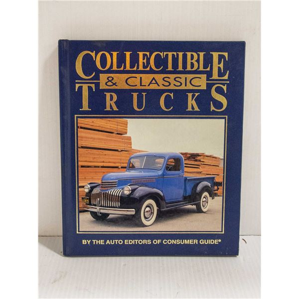 COLLECTIBLE AND CLASSIC TRUCKS BY EDITORS