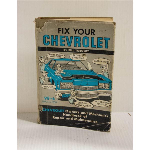 FIX YOUR CHEVROLET 1960-1972