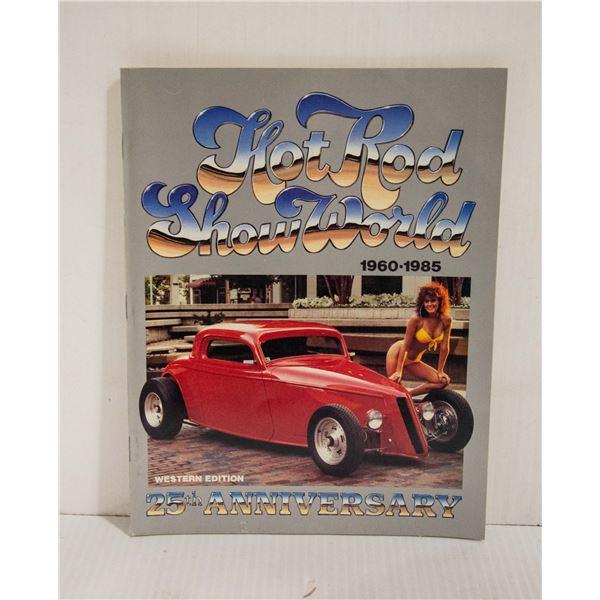 HOT ROD SHOW WORLD 1960-1985 MAGAZINE