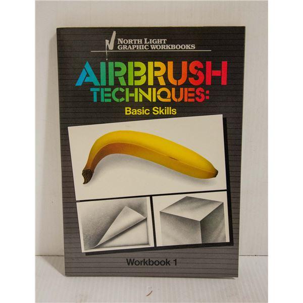 AIRBRUSH TECHNIQUES - BASIC SKILLS