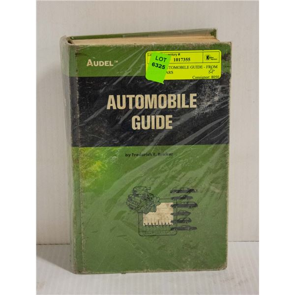 AUDEL AUTOMOBILE GUIDE - FROM STEAM CARS